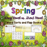 Long Vowels and Short Vowels Word Sorts and Flap Books - Spring Edition