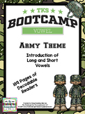Vowel Bootcamp Army Theme: A Short And Long Vowel Creation!