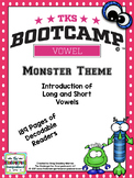 Vowel Bootcamp Monster Theme:  A Short And Long Vowel Creation