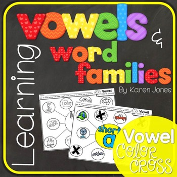 Vowels & Word Families {Vowel Color & Cross}