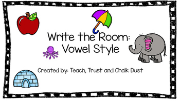 Vowels Write the Room Pack