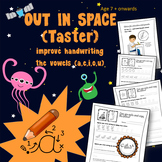 Vowels and Out in Space: Cursive Handwriting:  7 -11 years