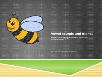 Vowels and Short vowel blends