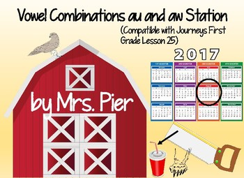 Vowels au and aw Station (Compatible with Journeys First Grade Lesson 25)