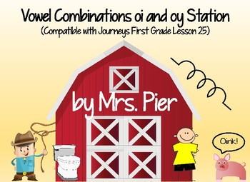 Vowels oi and oy Station (Compatible with Journeys First Grade Lesson 25)