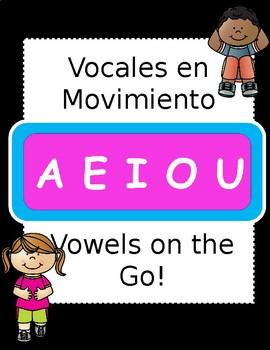 Vowels on the Go! Vocales en Movimiento