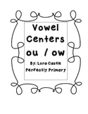 Vowels ou  &  ow   Centers