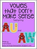 Vowels that Don't Make Sense: AU and AW