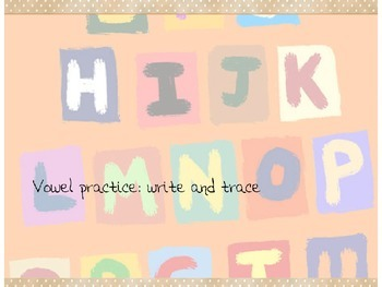 Vowels write and trace practice