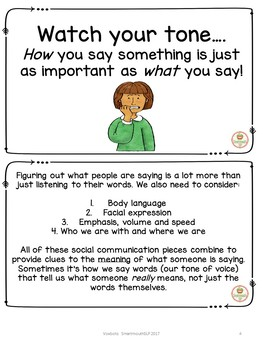 Social skills:  tone of voice, speech therapy