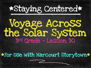 Voyage Across the Solar System  3rd Grade Harcourt Storytown Lesson 30