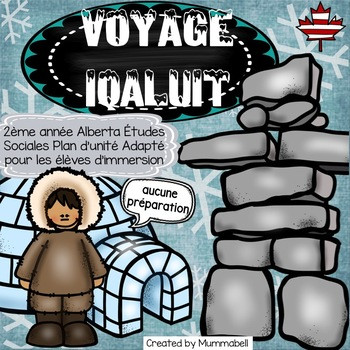 Voyage Iqaluit - 2ème année Alberta Études Sociales Plan d'unité