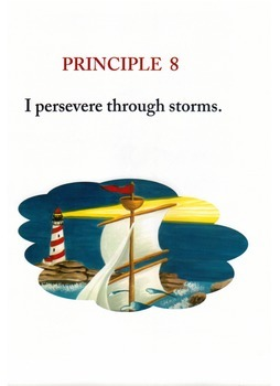 Voyage To Greatness, Principle 8:  I persevere through the storms