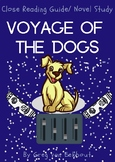 Voyage of the Dogs by Greg van Eekhout Book Study/ Close R