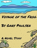 Voyage of the Frog by Gary Paulsen Novel Study