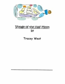 Voyage of the Half Moon student response journals