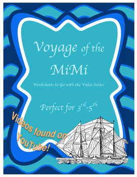 Voyage of the Mimi - Worksheets for Videos -YouTube - Grade 3 - 6