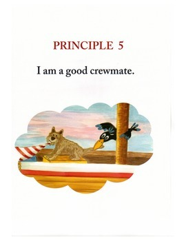 Voyage to Greatness, Principle 5: I am a good crew mate.