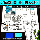 Voyage to the Treasure! 1-Step Equations (NO NEGATIVE ANSWERS)