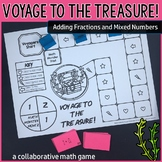Voyage to the Treasure! Adding Fractions and Mixed Numbers