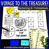 Voyage to the Treasure! Factoring A>1 Quadratic Trinomials