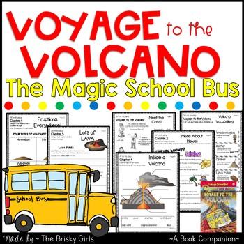 Voyage to the Volcano Magic School Bus Book Companion