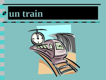 Voyager par train (Travel by train in French) power point