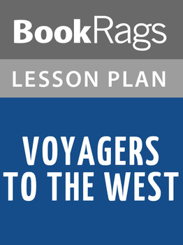 Voyagers to the West Lesson Plans