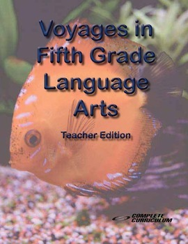 Voyages in Fifth Grade Language Arts - Teacher's Edition