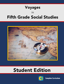 Voyages in Fifth Grade Social Studies - Student Edition