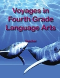 Voyages in Fourth Grade Language Arts - Teacher's Edition