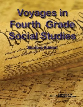 Voyages in Fourth Grade Social Studies - Student Edition