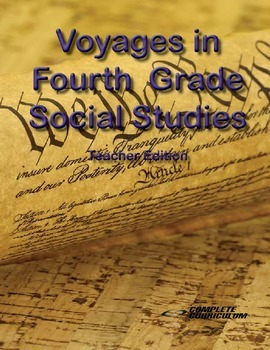 Voyages in Fourth Grade Social Studies - Teacher's Edition