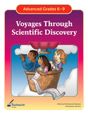 Voyages through Scientific Discovery (Grades 6-9)