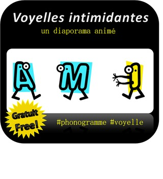 Voyelles intimidantes (Bullying Vowels)
