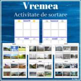 Vremea, Activitate de sortare - Sorting Weather (Romanian)