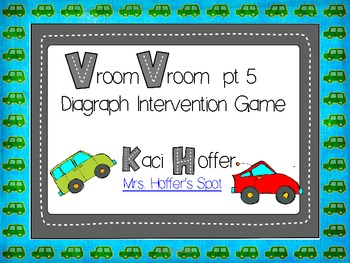 Vroom Vroom {Digraph Intervention Game}
