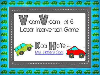 Vroom Vroom {Letter Intervention Game}