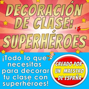 Decoración del aula - SUPERHEROES