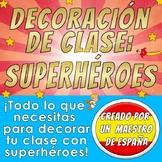 Decoración del aula - SUPERHEROES