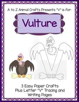 "Vulture and Letter ""V"" Crafts and Letter Practice Pages"
