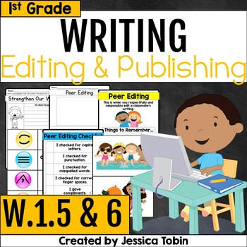 W.1.5 and W.1.6- Editing, Revising, and Publishing Writing 1st Grade