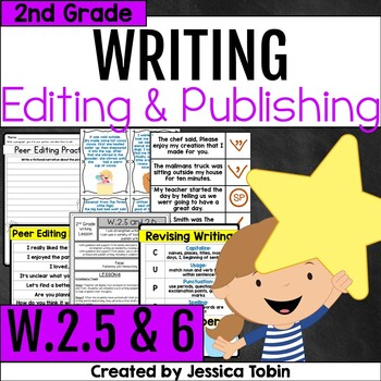 W.2.5 and W.2.6- Editing, Revising, and Publishing Writing 2nd Grade