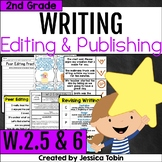 W.2.5 and W.2.6 Revising and Editing Practice, Publishing Writing 2nd Grade