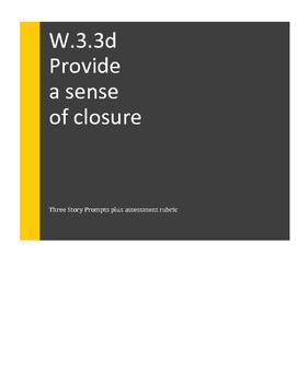 W.3.3.d, W.4.3.e   Provide a sense of closure