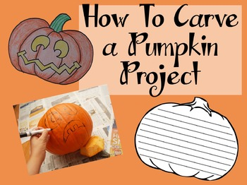 W.4.2.C How To Carve A Pumpkin Project