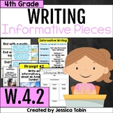 W.4.2 Informative Writing and Explanatory Writing 4th Grade