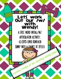 W Articulation Freebie: Let's Work Out Our /w/ With Wendy