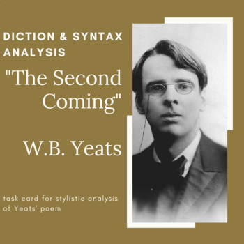 """W.B. Yeats """"The Second Coming"""" - Diction and Syntax Analysis"""