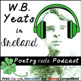 W. B. Yeats in Ireland: Poetry meets Podcast